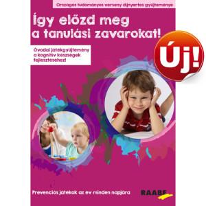 Így előzd meg a tanulási zavarokat! - Óvodai játékgyűjtemény a kognitív készségek fejlesztéséhez