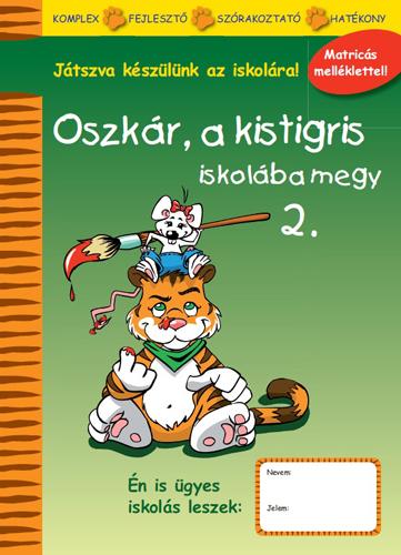Oszkár, a kistigris iskolába megy 2